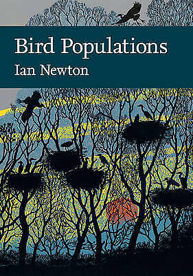 Bird Populations Collins New Naturalist Library, Book 124 By Ian Newton H/B 2013 • 19.35£
