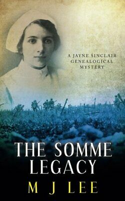£15.13 • Buy The Somme Legacy: A Jayne Sinclair Genealogical Mystery: Volume 2