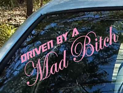 AU6.99 • Buy Driven By A Mad Crazy Bitch Car Sticker Decal Funny UTE Girl Crush