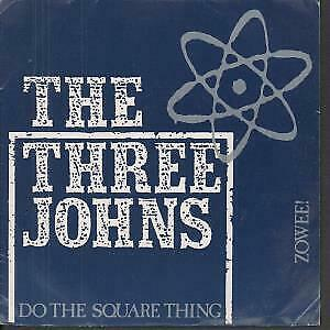 THREE JOHNS Do The Square Thing 7 INCH VINYL UK Issue Pressed In France Abstract • 5.24£