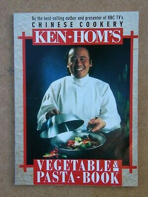 Ken Hom's Chinese Cookery Vegetable & Pasta Book Paperback • 1£