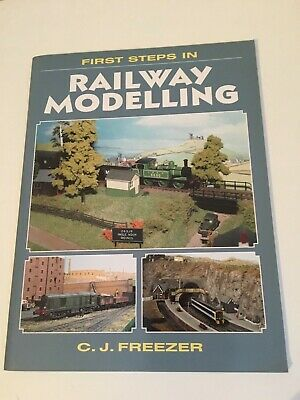 First Steps In Railway Modelling By C.J. Freezer - Paperback Book • 3.95£