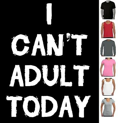 AU22.95 • Buy I Can't Adult Today T Shirt Mum Dad Funny T-Shirts Presents Tees  Men's Ladies