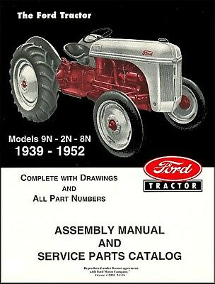 $ CDN32.12 • Buy Ford Tractor Assembly Manual And Service Parts Catalog Models 9N, 2N, 8N 1939-19