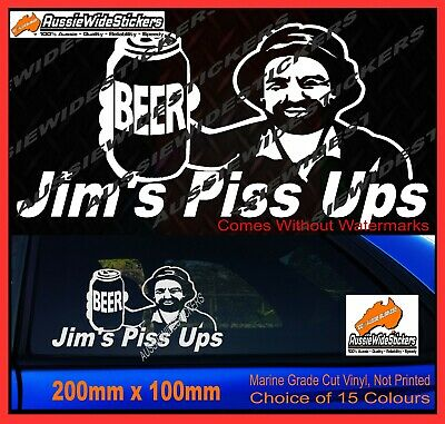 AU6.90 • Buy Jims Stickers PISS UPS For Aussie BNS Bogan Straya Coight Funny Decal 200mm