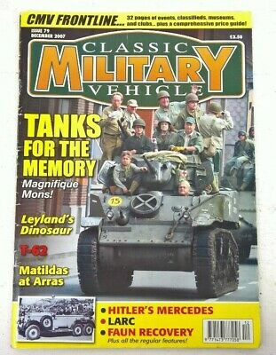 Classic Military Vehicle Issue 79 Dec 2007 • 2£