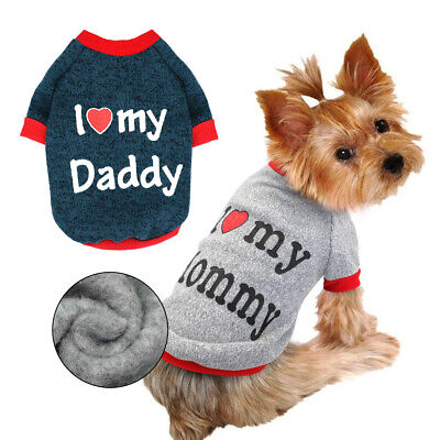 Small Dog I Love Mummy/Daddy Sweater Pet Puppy Padded Coat Clothes For Chihuahua • 4.95£