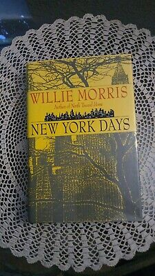 $29.99 • Buy New York Days-Willie Morris-SIGNED!! Stated First Edition/1st Printing