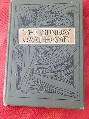 The Sunday At Home - Family Magazine For Sabbath Reading - H/b - 1897 • 12.99£