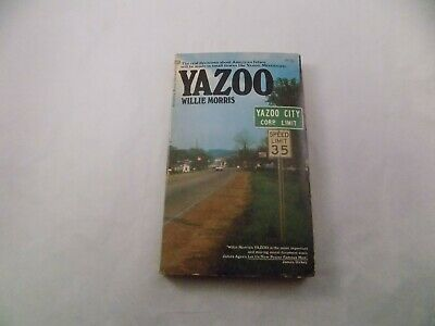 $49 • Buy 1972 First Printing Yazoo By Willie Morris Deep Southern Integration Pb