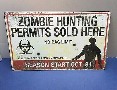 $ CDN14.56 • Buy Zombie Hunting Permits Sold Here Metal Sign Halloween Decoration Prop NEW!!