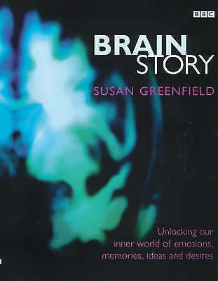 Brain Story: Why Do We Think And Feel As We Do?, Greenfield, Susan, Very Good Bo • 3.79£