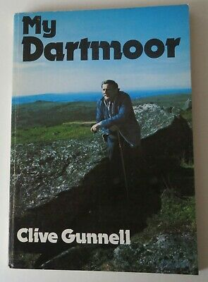 £16 • Buy Clive Gunnell~My Dartmoor~1st~Harold Wilson~Inscribed~Illustrated~Signed~1977
