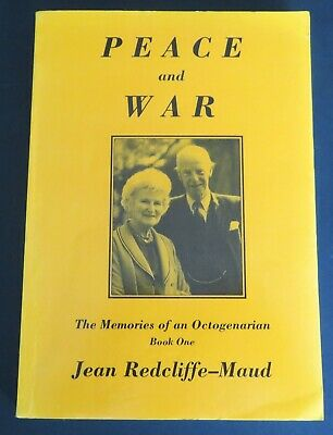 £40 • Buy Jean Redcliffe-Maud~Peace And War~Harold Wilson~1st~UK~Signed~1991