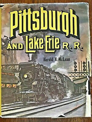 Pittsburgh And Lake Erie Railroad By Harold McLean W/ Dust Jacket • 9$