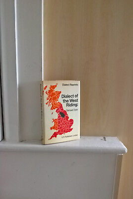 Dialect Of The West Riding Of Yorkshire; A Short History Of Leeds, Etc: S Dyer • 3.99£