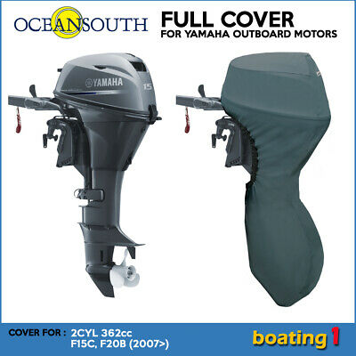 AU49.99 • Buy  Full Cover For Yamaha Outboard Motor Engine 2CYL 362cc F15C, F20B (2007>) - 15