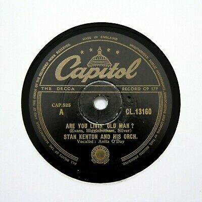 STAN KENTON & HIS ORCHESTRA  Are You Livin' Old Man?  (E+) CAPITOL CL-13160 [78] • 6.12£