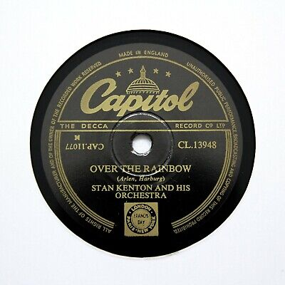 STAN KENTON & HIS ORCHESTRA  Over The Rainbow  (E+) CAPITOL CL-13948 [78 RPM] • 6.12£