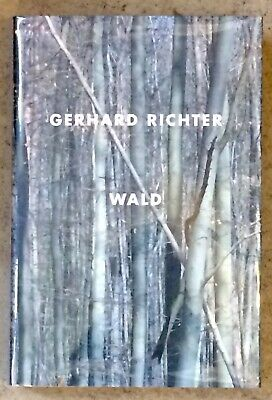 $275 • Buy Wald By Gerhard Richter 2009 Hard Bound First Edition In Dust Jacket
