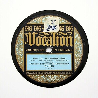 AUSTIN WYLIE'S GOLDEN PHEASANT ORCHESTRA On VOCALION X-9601 [78 RPM] • 12.95£