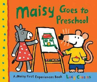 $4.04 • Buy Maisy Goes To Preschool: A Maisy First Experiences Book - Paperback - GOOD