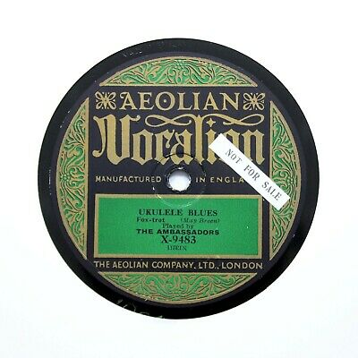 THE AMBASSADORS  Ukulele Blues  1924 (E+) VOCALION X-9483 [78 RPM] • 14.95£