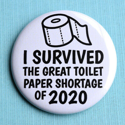 AU4.50 • Buy Funny Toilet Paper Pin Badge 5.5cm I Survived The Great Shortage 2020