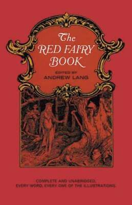 $7.07 • Buy The Red Fairy Book (Dover Children's Classics) - Paperback By Andrew Lang - GOOD