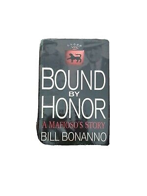Bound By Honour: My Life In The Mafia By Bonanno, Bill Hardback Book The Cheap • 8.99£