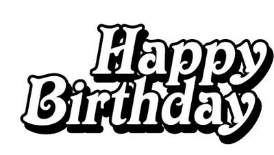 Birthday - Text - Happy Birthday #7 Unmounted Clear Stamp Approx 60x34mm • 3.99£