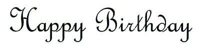 Birthday - Text - Happy Birthday - French Unmounted Clear Stamp Approx 78x15mm • 3.99£