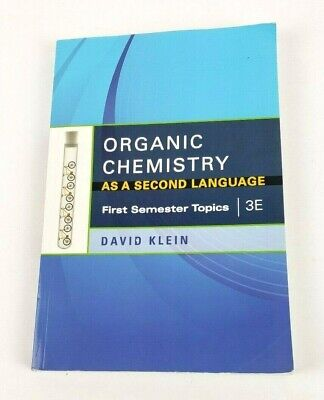 $32.95 • Buy  Organic Chemistry As A Second Language First Semester Topics 3E David Klein