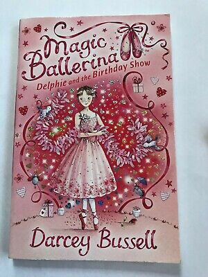 £1.90 • Buy Magic Ballerina: Delphie And The Birthday Show 6 By Darcey Bussell (2008,...