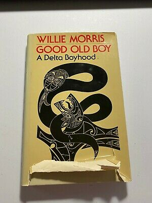 $39.99 • Buy Good Old Boy A Delta Boyhood Signed By Willie Morris 1980 Hardcover Dust Jacket