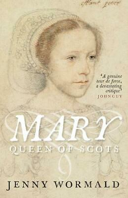 Mary, Queen Of Scots By Jenny Wormald,Anna Groundwater,New,Paperback • 5.55£