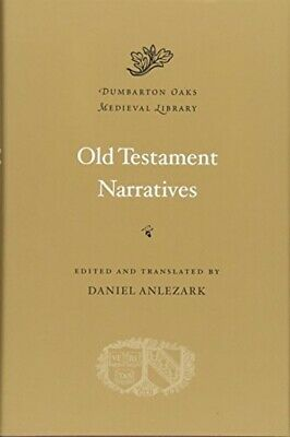 Old Testament Narratives (Dumbarton Oaks Medieval Library) • 36.28£