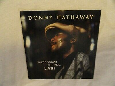 CD Donny Hathaway - These Songs For You, Live! From 1972/2004 On Rhino/Atlantic • 7.16£