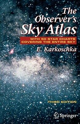The Observer's Sky Atlas: With 50 Star Charts Covering The Entire Sky • 30.59£