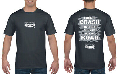 £18.99 • Buy Grinfactor I Don't Crash I Just Keep Running Out Of Road Black Tee Tshirt