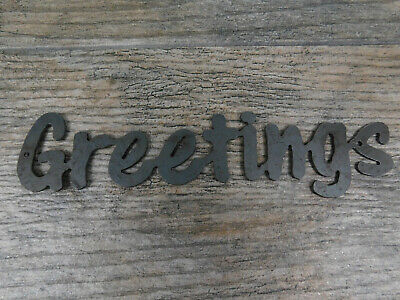GREETINGS Metal Wall Art Word Quote Sign Steel RUSTIC Crafts Supplies Farmhouse • 9.91£