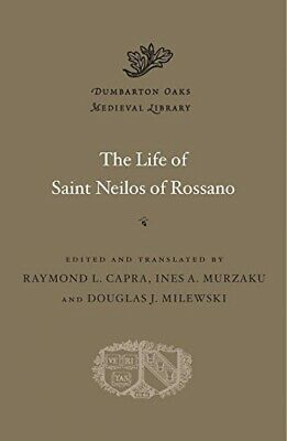 The Life Of Saint Neilos Of Rossano (Dumbarton Oaks Medieval Library) • 23.40£