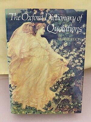 The Oxford Dictionary Of Quotations New Edition 1985 Hardback Book • 6£