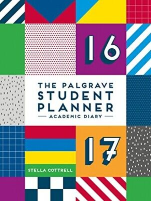 The Palgrave Student Planner 2016-17 (Palgrave Study Skills) • 6.39£