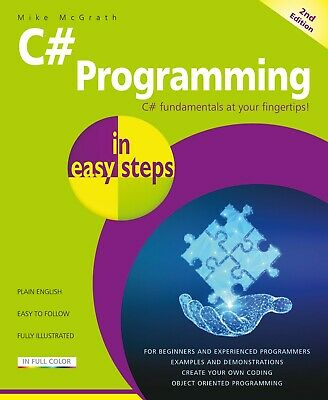 C# Programming In Easy Steps, 2nd Edition - Updated For Visual Studio 2019 • 8.99£
