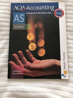 £3.99 • Buy AS AQA Accounting By David Austen And Peter Hailstone, Nelson Thornes