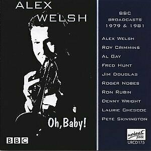 Alex Welsh - Oh Baby! - CD - New • 12.16£