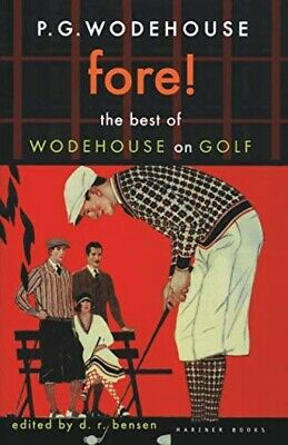 £11.53 • Buy Fore!: The Best Of Wodehouse On Golf (P.G. Wodehouse Collection)