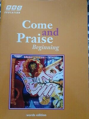 Come And Praise Beginning BBC Education Words Edition • 3.99£