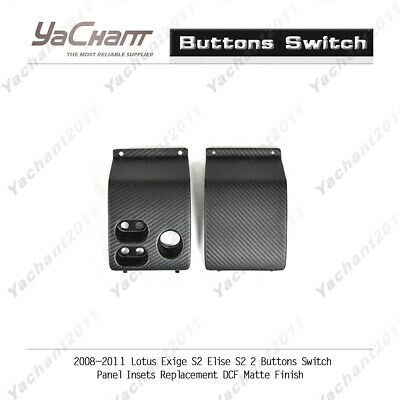 $ CDN303.19 • Buy Matte For 08-11 Lotus Exige/Elise S2 2 Buttons Switch Panel Insets Replacement